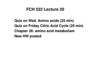 FCH 532 Lecture 20
