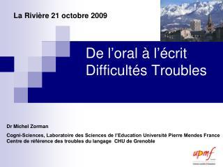 De l oral   l  crit Difficult s Troubles