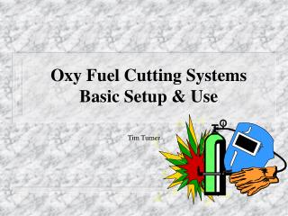 Oxy Fuel Cutting Systems Basic Setup  Use