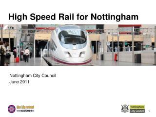 High Speed Rail for Nottingham