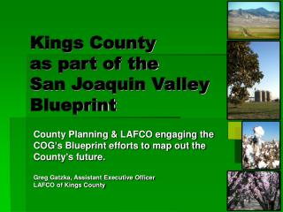 Kings County as part of the  San Joaquin Valley Blueprint