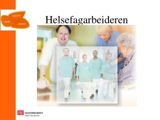 Helsefagarbeideren