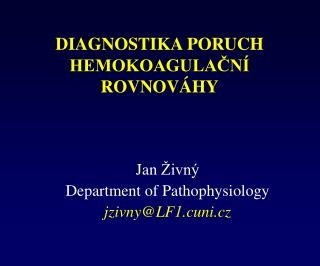 DIAGNOSTIKA PORUCH HEMOKOAGULACN  ROVNOV HY