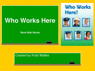 Who Works Here  Word Wall Words