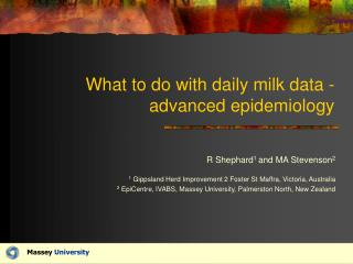 What to do with daily milk data - advanced epidemiology