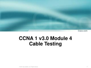 CCNA 1 v3.0 Module 4 Cable Testing