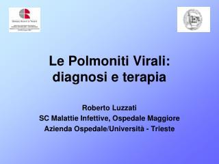 Le Polmoniti Virali: diagnosi e terapia