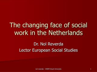 The changing face of social work in the Netherlands