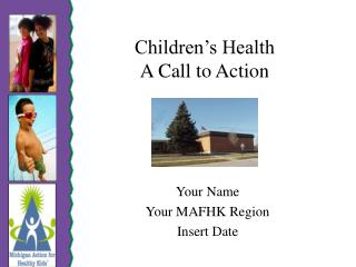 Children s Health  A Call to Action