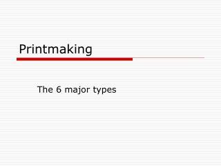 Printmaking