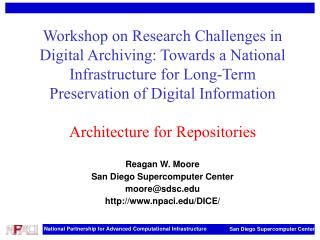 Workshop on Research Challenges in Digital Archiving: Towards a National Infrastructure for Long-Term Preservation of Di