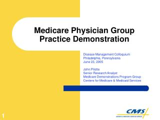 Medicare Physician Group Practice Demonstration