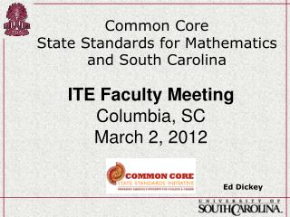 Common Core  State Standards for Mathematics and South Carolina
