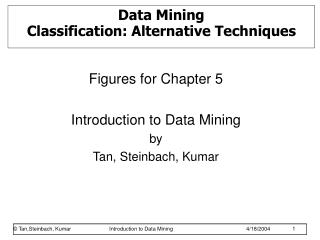 Data Mining  Classification: Alternative Techniques