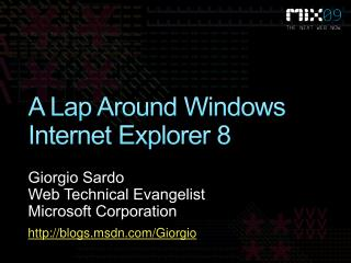 A Lap Around Windows Internet Explorer 8