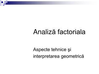 Analiza factoriala
