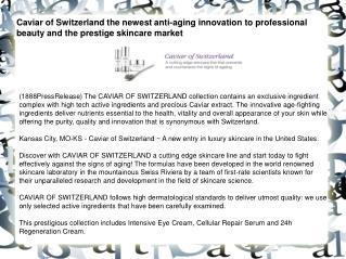 Caviar of Switzerland the newest anti-aging innovation