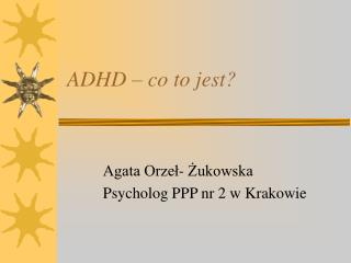 ADHD   co to jest
