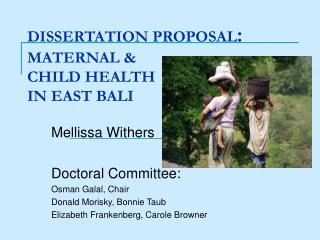 DISSERTATION PROPOSAL : MATERNAL &  CHILD HEALTH  IN EAST BALI