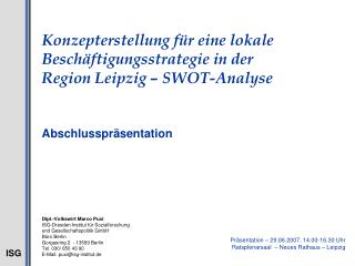 Konzepterstellung f r eine lokale Besch ftigungsstrategie in der  Region Leipzig   SWOT-Analyse