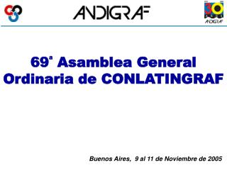 69  Asamblea General Ordinaria de CONLATINGRAF