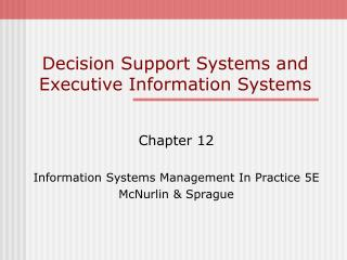 Decision Support Systems and Executive Information Systems