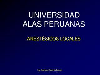 UNIVERSIDAD ALAS PERUANAS  ANEST SICOS LOCALES