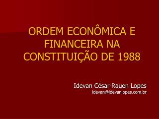 ORDEM ECON MICA E FINANCEIRA NA CONSTITUI  O DE 1988