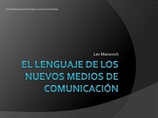 Lenguajes de los nuevos medios de comunicacion