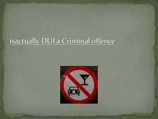 DUI Help – Just a Consultation Away