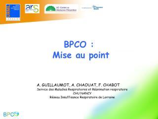BPCO :  Mise au point
