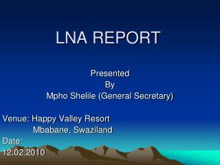 LNA REPORT