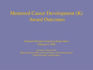 Mentored Career Development K  Award Outcomes