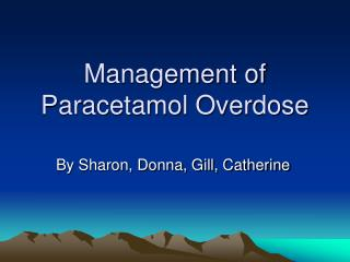 Management of Paracetamol Overdose
