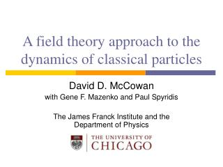 A field theory approach to the dynamics of classical particles