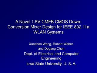 A Novel 1.5V CMFB CMOS Down-Conversion Mixer Design for IEEE 802.11a WLAN Systems