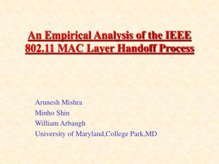 An Empirical Analysis of the IEEE 802.11 MAC Layer Handoff Process
