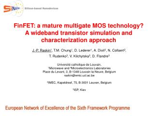 FinFET: a mature multigate MOS technology A wideband transistor simulation and characterization approach