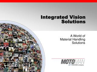 Integrated Vision Solutions