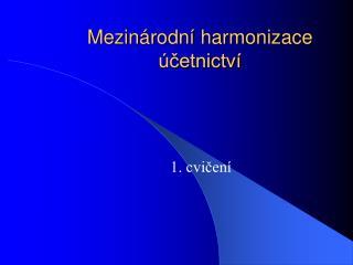 Mezin rodn  harmonizace  cetnictv