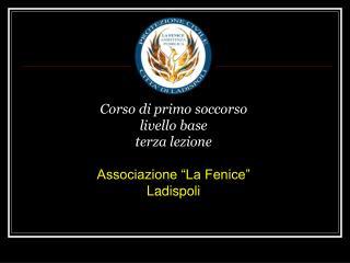 Corso di primo soccorso livello base terza lezione  Associazione  La Fenice  Ladispoli