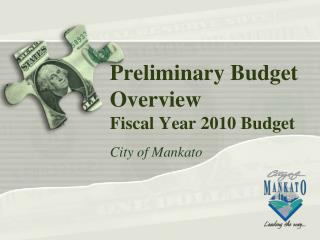 Preliminary Budget Overview Fiscal Year 2010 Budget