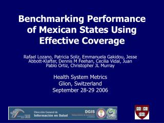 Benchmarking Performance of Mexican States Using Effective Coverage