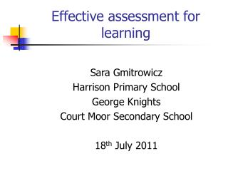 Effective assessment for learning