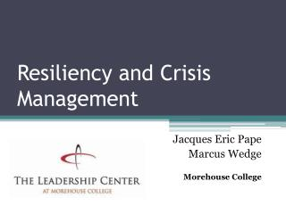 Resiliency and Crisis Management
