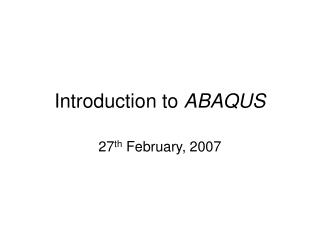 Introduction to ABAQUS