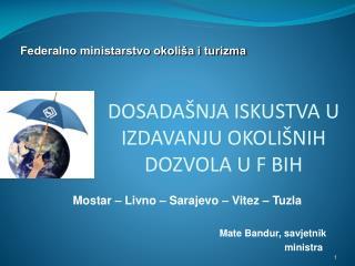 Mate Bandur, savjetnik                         ministra