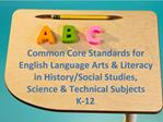 Common Core Standards for English Language Arts  Literacy in History