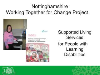Nottinghamshire  Working Together for Change Project
