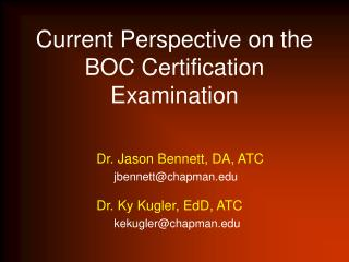 Current Perspective on the BOC Certification Examination